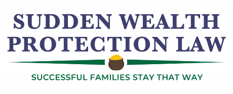 Sudden Wealth Protection